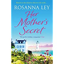 Her Mother's Secret: Escape to sunny France with the Number One bestselling author