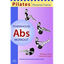 Pilates Personal Trainer Powerhouse Abs Workout: Illustrated Step-by-Step Matwork Routine