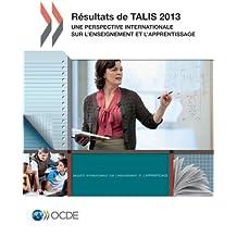 Talis Résultats de Talis 2013 : Une perspective internationale sur l'enseignement et l'apprentissage