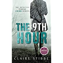 The 9th Hour (The Detective Temeke Crime Series Book 1) (English Edition)