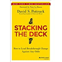 Stacking the Deck: How to Lead Breakthrough