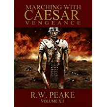 Marching With Caesar: Vengeance (English Edition)