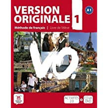 Version originale, méthode de français pour grands adolescents et adultes, A1 (Fle- Texto Frances)