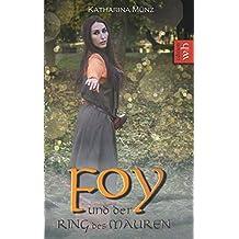 Foy und der Ring des Mauren