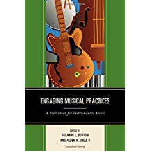Engaging Musical Practices: A Sourcebook for Instrumental Music