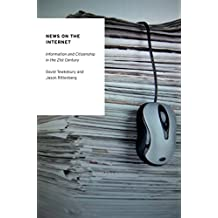 News on the Internet: Information and Citizenship in the 21st Century (Oxford Studies in Digital Politics)