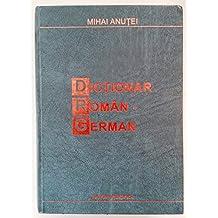 Dictionar Roman - German. Editia a III-a.