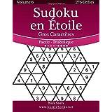 Sudoku en Étoile Gros Caractères - Facile à Diabolique - Volume 6 - 276 Grilles