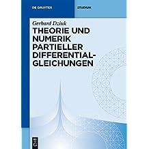 Theorie und Numerik partieller Differentialgleichungen (De Gruyter Studium)