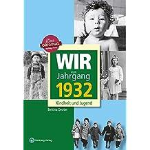 Wir vom Jahrgang 1932 - Kindheit und Jugend (Jahrgangsbände): 85. Geburtstag
