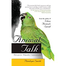 Animal Talk: Interspecies Telepathic Communication (English Edition)