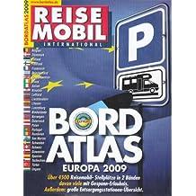 Bordatlas 2009: über 4.500 Reisemobil Stellplätze in 2 Bänden davon viele mit Gespann-Erlaubnis