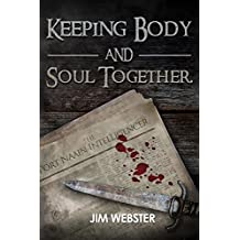 Keeping Body and Soul Together (The Port Naain Intelligence)