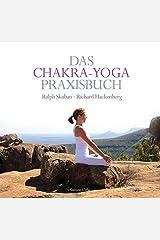 Das Chakra-Yoga Praxisbuch Gebundene Ausgabe