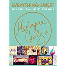 Meringue Girls: Everything Sweet