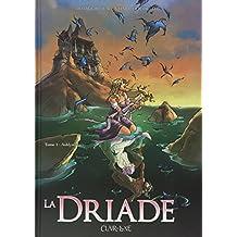 La Driade, Tome 1 : Ashlyn