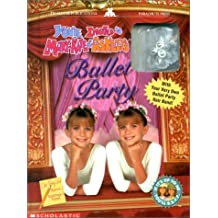 Ballet Party with Jewelry (You're Invited to Mary-Kate & Ashley's...) by M. J. Carr (1998-11-01)