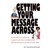 Getting Your Message Across (Quick Read Series)