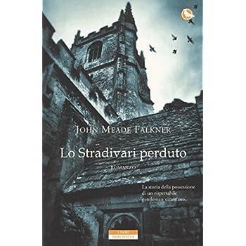 Lo Stradivari Perduto