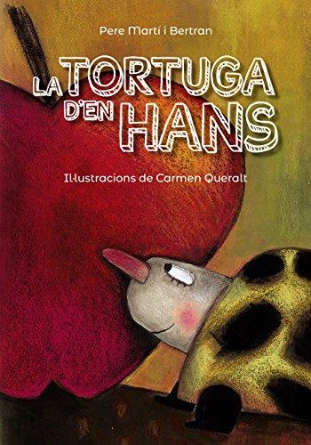 La tortuga den Hans (kindle) (Llibres infantils i juvenils ...
