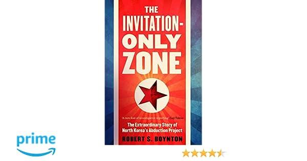 Invitation only zone amazon robert boynton 9781782398486 invitation only zone amazon robert boynton 9781782398486 books stopboris Choice Image