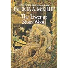 The Tower at Stony Wood by Patricia A. McKillip (2001-05-01)