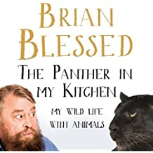The Panther In My Kitchen: My Wild Life With Animals