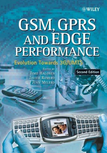 GSM, GPRS and EDGE Performance: Evolution Towards 3G/UMTS Gprs Edge 3g