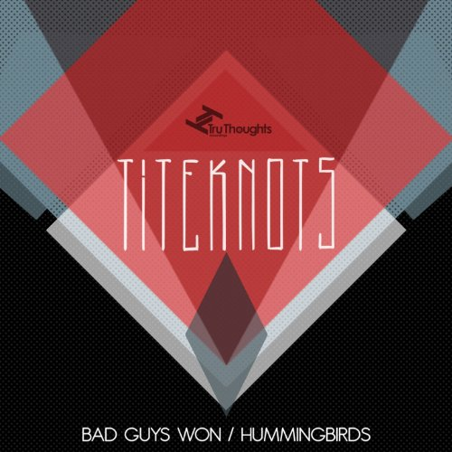 Bad Guys Won / Hummingbirds (Bad Hummingbird)
