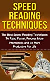 Speed Reading: The Ultimate Guide to Mastering Speed Reading for Beginners in 30 Minutes or Less! (speed reading, speed reading for beginners, how to speed ... increase reading speed, reading tips)