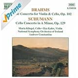 Brahms: Double Concerto / Schumann: Cello Concerto In A Minor