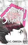 'Spiegel und Scherben: Obsession' von D.C. Odesza