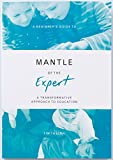 A Beginner's Guide to Mantle of the Expert: A Transformative Approach to Education