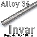 Rundstab aus Invar 36 ⌀8 x 100 mm Metall Materialprobe Alloy 36 1.3912 Rundstange Wärmeausdehnung Legierung