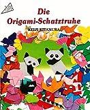 Die Origami-Schatztruhe (7. illustrierte Auflage) [Topp Hobby-Ratgeber 1551]