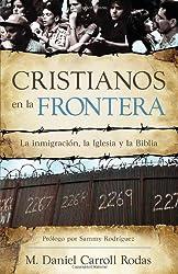 Cristianos en la Frontera = Christians at the Border