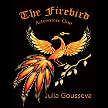 Firebird: Adventure One: Adventures of Alex and Katie, Book 1