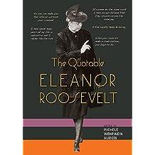 Quotable Eleanor Roosevelt