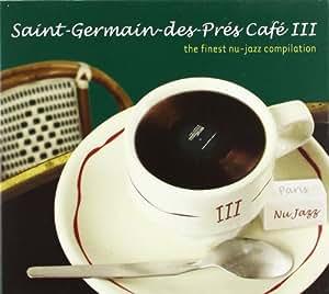 Saint Germain Des Prés Café /Vol. 3