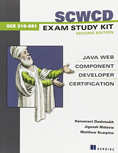 Scwcd Exam Study Kit: Java Web Component Developer Certification: Java Web Component Development Certification -