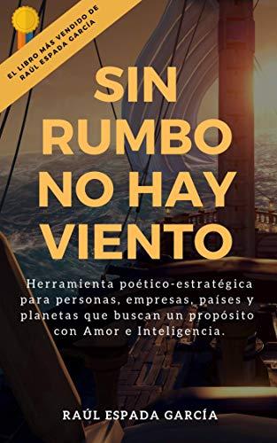 Sin rumbo no hay viento: Herramienta poético-estratégica para ...