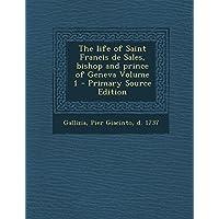 The Life of Saint Francis de Sales,