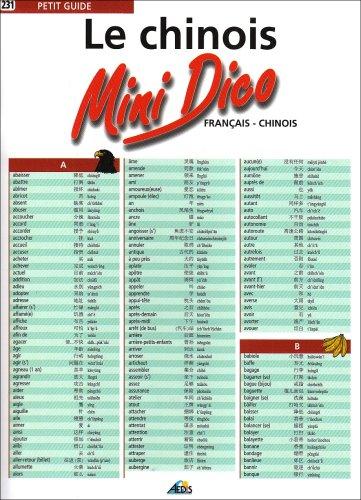 Le chinois : Mini Dico français - chinois par Groupe Correctif