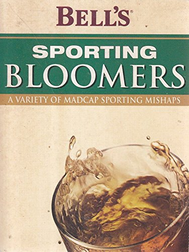 bells-sporting-bloomers-a-variety-of-madcap-sporting-mishaps