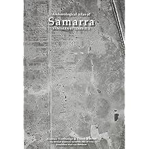 Archaeological Atlas of Samarra: Samarra Studies