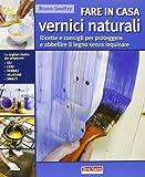 Scarica Libro Fare in casa vernici naturali Ricette e consigli per proteggere e abbellire il legno senza inquinare (PDF,EPUB,MOBI) Online Italiano Gratis