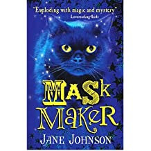 [( Maskmaker )] [by: Jane Johnson] [Jul-2011]