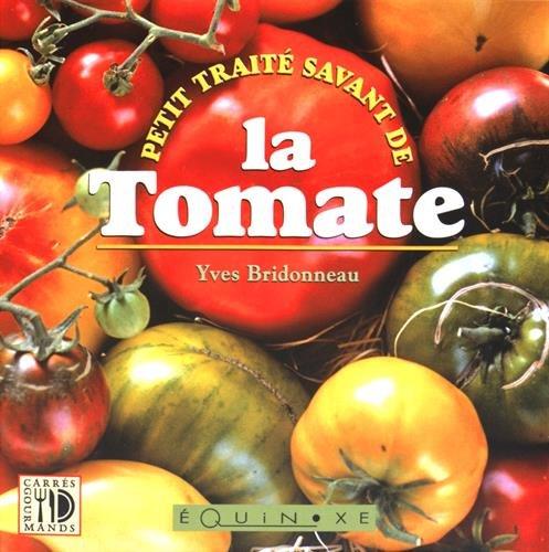 Petit traité savant de la tomate (Tomaten Petite)