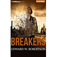 BY Robertson, Edward W ( Author ) [ BREAKERS (BREAKERS #01) ] Aug-2014 [ Compact Disc ]