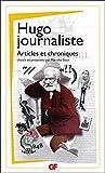 hugo journaliste articles et chroniques